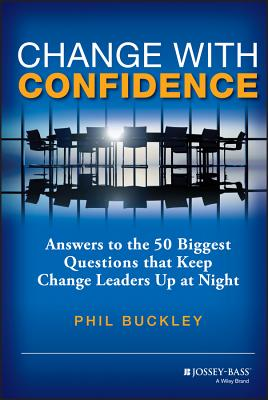 Change with Confidence By Buckley, Phil